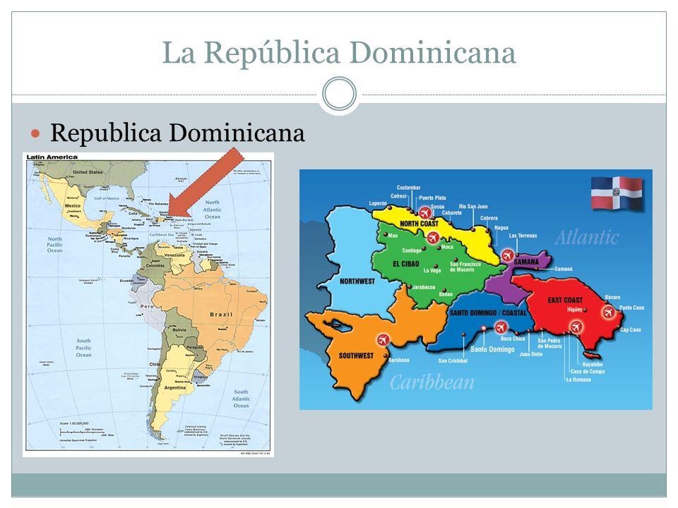 La República Dominicana Republica Dominicana