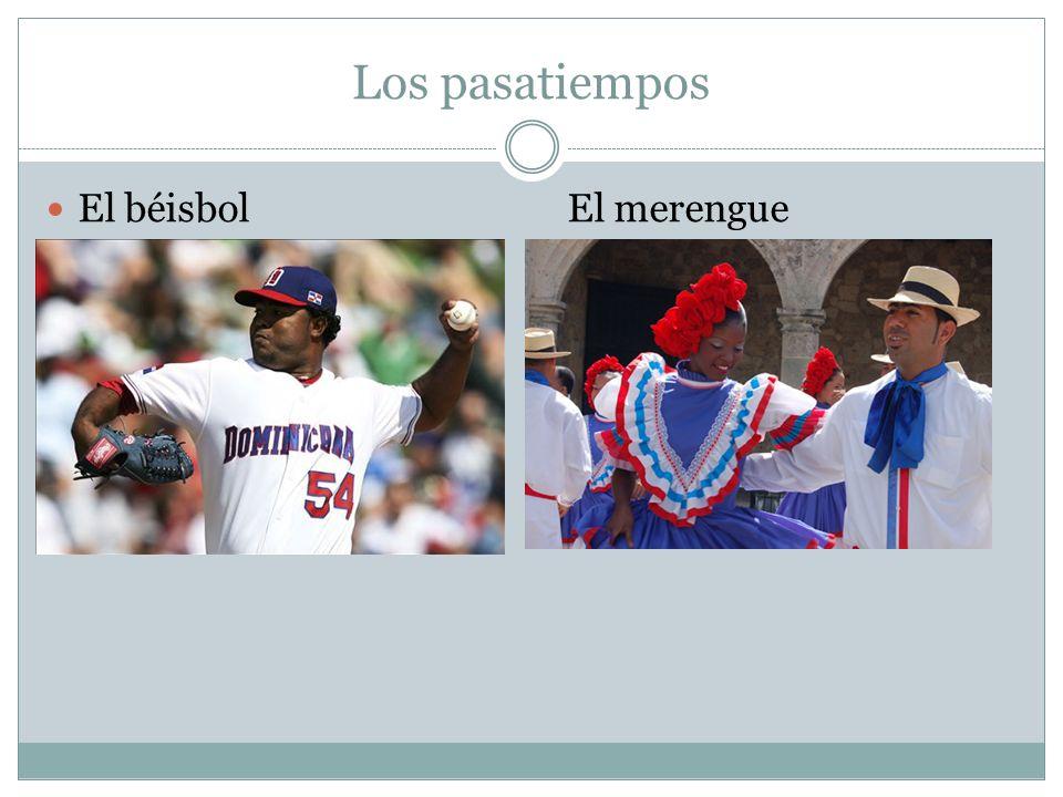 Los pasatiempos El béisbol El merengue