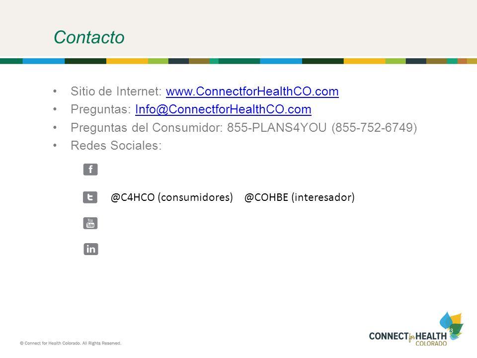 23 Contacto Sitio de Internet: www.ConnectforHealthCO.comwww.ConnectforHealthCO.com Preguntas: Info@ConnectforHealthCO.comInfo@ConnectforHealthCO.com Preguntas del Consumidor: 855-PLANS4YOU (855-752-6749) Redes Sociales: @C4HCO (consumidores) @COHBE (interesador)