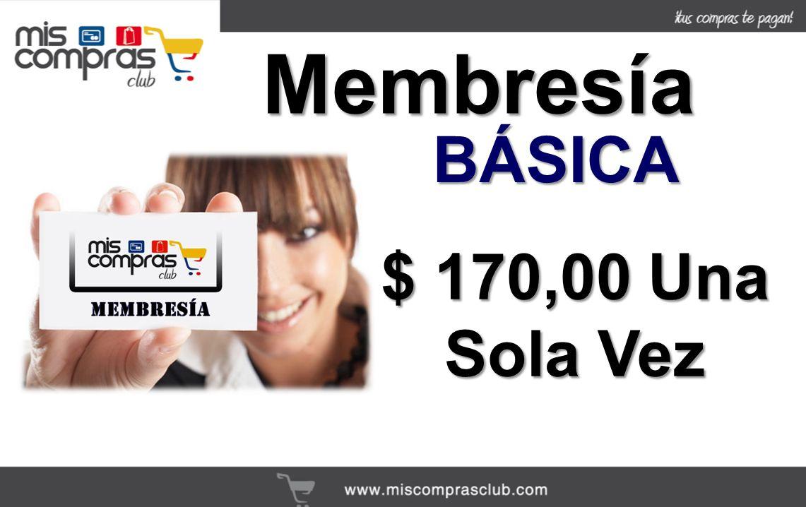 $ 170,00 Una Sola Vez BÁSICA Membresía