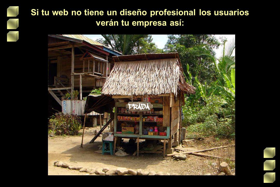 Si tu web no tiene un diseño profesional los usuarios verán tu empresa así: