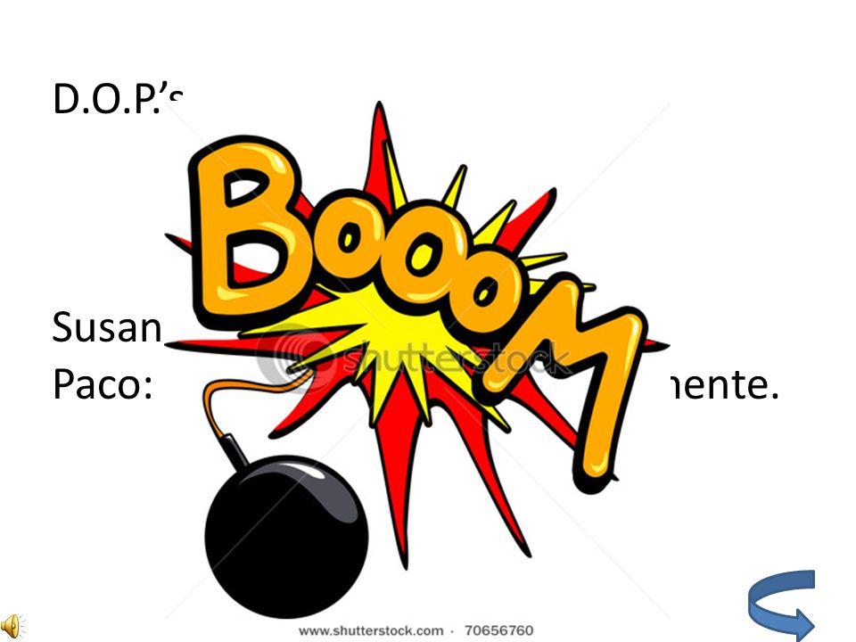 Tener expressions Me gusta jugar PONGA en la clase de español porque yo siempre tengo suerte y gano (I win).