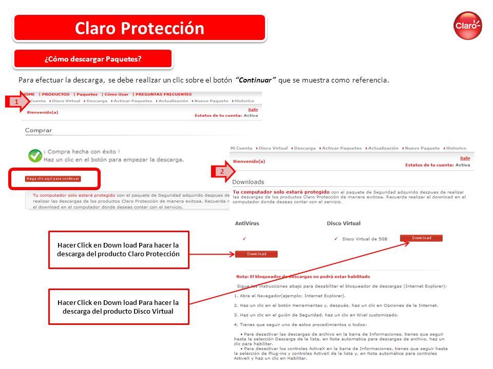 Claro Protección Para efectuar la descarga, se debe realizar un clic sobre el botón Continuar que se muestra como referencia.