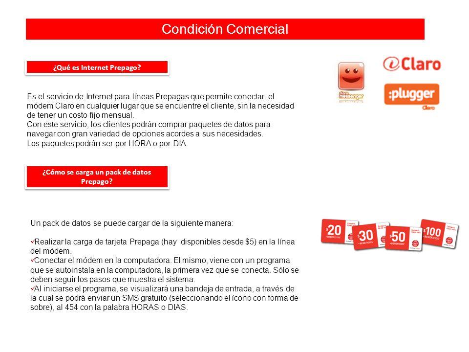Condición Comercial Es el servicio de Internet para líneas Prepagas que permite conectar el módem Claro en cualquier lugar que se encuentre el cliente, sin la necesidad de tener un costo fijo mensual.