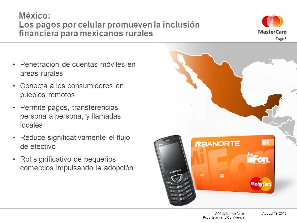 ©2013 MasterCard. Proprietary and Confidential México: Los pagos por celular promueven la inclusión financiera para mexicanos rurales Penetración de c