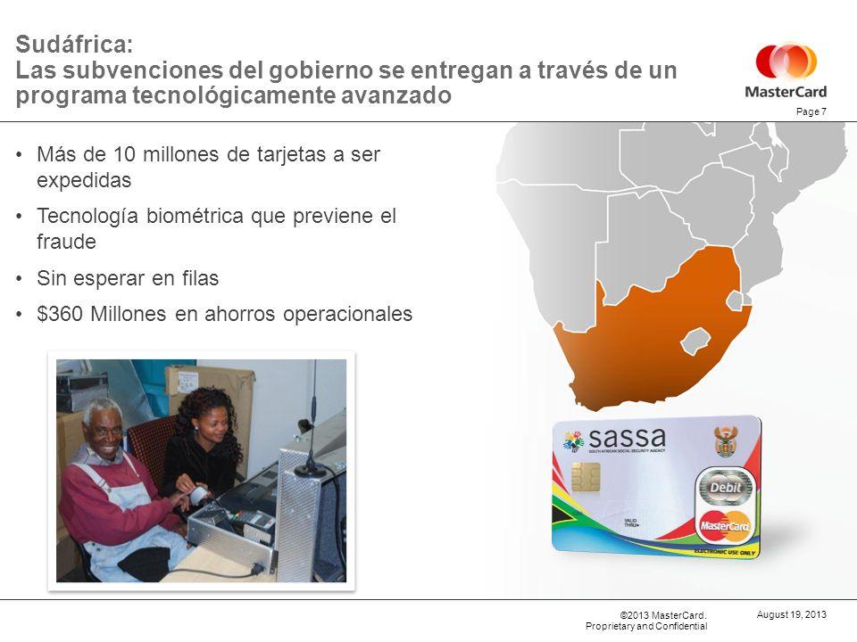 ©2013 MasterCard. Proprietary and Confidential Sudáfrica: Las subvenciones del gobierno se entregan a través de un programa tecnológicamente avanzado
