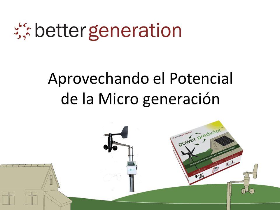 Aprovechando el Potencial de la Micro generación