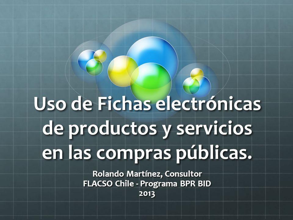 Uso de Fichas electrónicas de productos y servicios en las compras públicas.