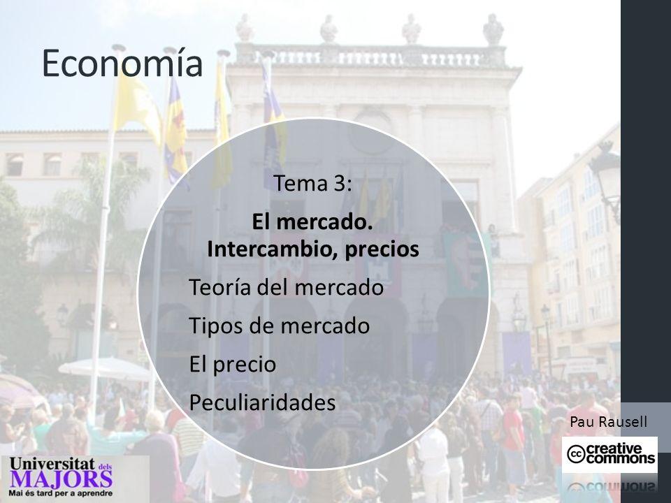 Economía Tema 3: El mercado.