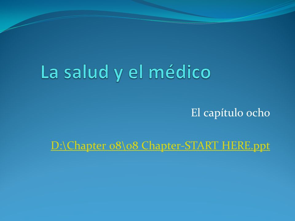 El capítulo ocho D:\Chapter 08\08 Chapter-START HERE.ppt
