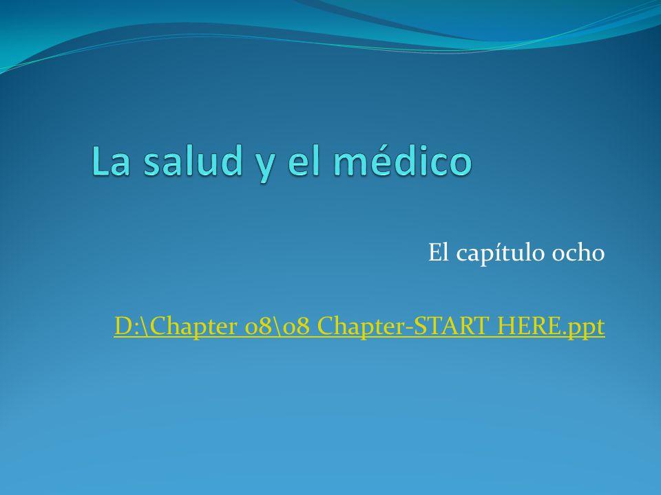 El capítulo ocho D:\Chapter 08\08 Chapter-START HERE.ppt