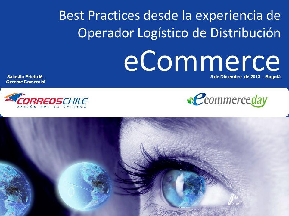 Best Practices desde la experiencia de Operador Logístico de Distribución eCommerce World Mail & Express Americas Conference Exhibition February 26-28