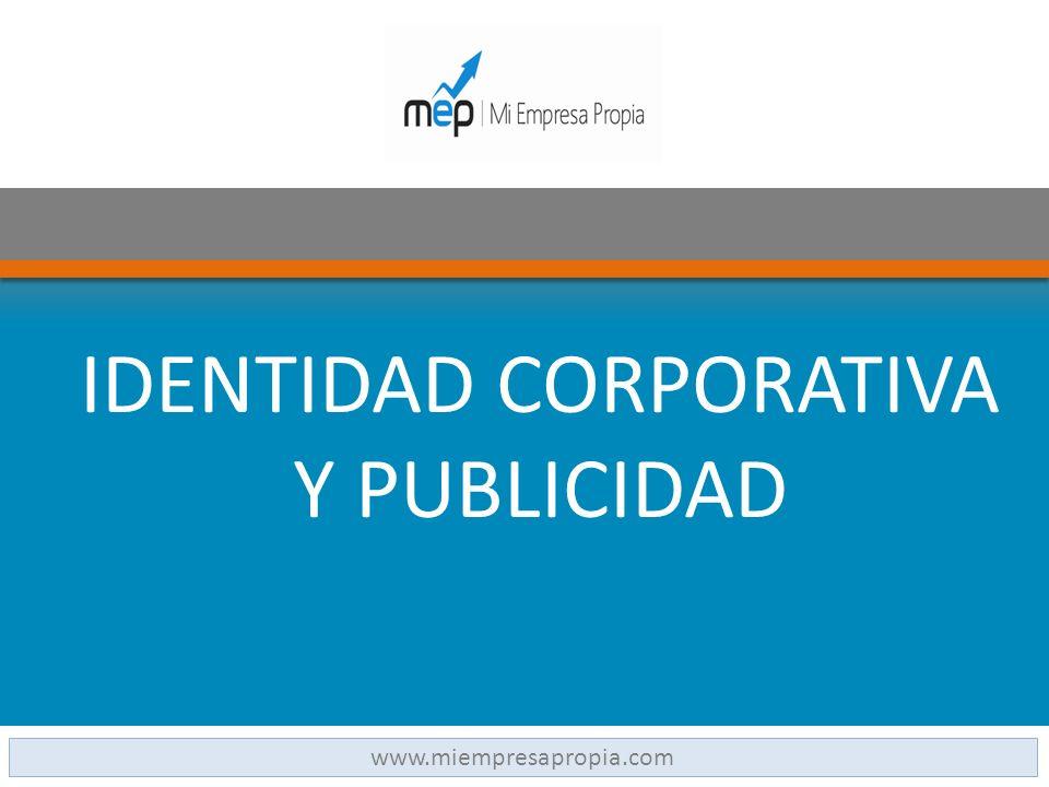 IDENTIDAD CORPORATIVA Y PUBLICIDAD www.miempresapropia.com