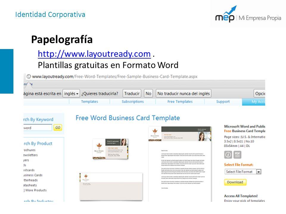 Identidad Corporativa Papelografía http://www.layoutready.comhttp://www.layoutready.com. Plantillas gratuitas en Formato Word