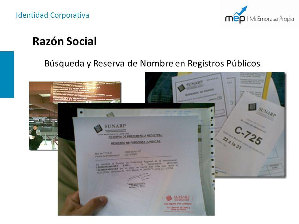 Identidad Corporativa Razón Social Búsqueda y Reserva de Nombre en Registros Públicos