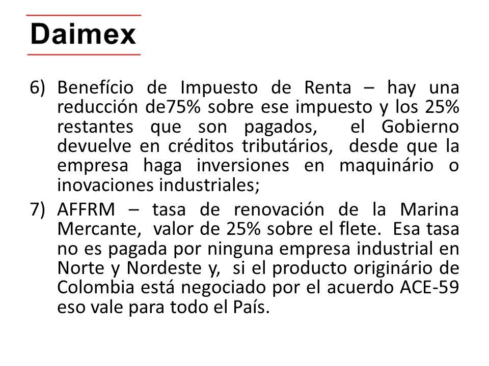 6)Benefício de Impuesto de Renta – hay una reducción de75% sobre ese impuesto y los 25% restantes que son pagados, el Gobierno devuelve en créditos tr