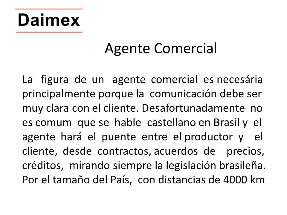 Agente Comercial La figura de un agente comercial es necesária principalmente porque la comunicación debe ser muy clara con el cliente. Desafortunadam