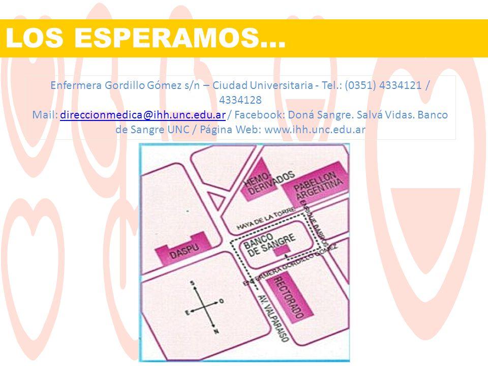LOS ESPERAMOS… Enfermera Gordillo Gómez s/n – Ciudad Universitaria - Tel.: (0351) 4334121 / 4334128 Mail: direccionmedica@ihh.unc.edu.ar / Facebook: D
