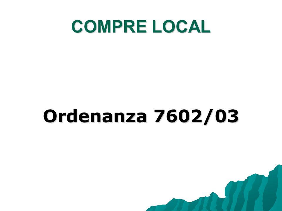 COMPRE LOCAL Ordenanza 7602/03