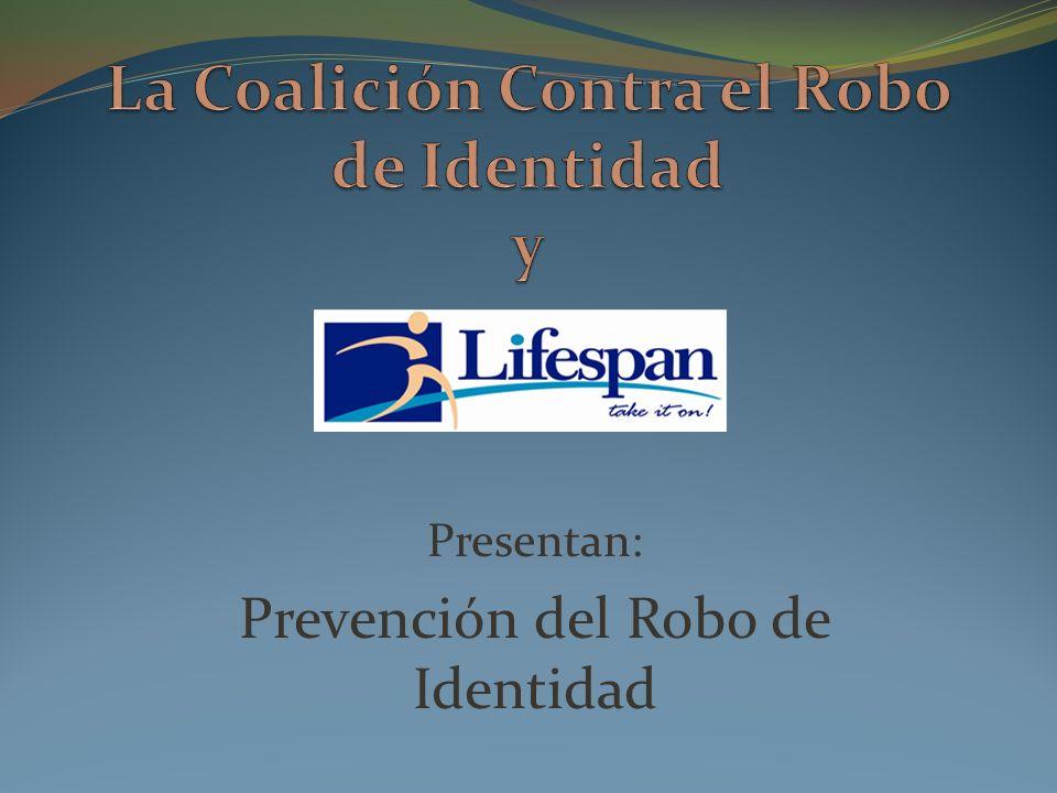 Presentan: Prevención del Robo de Identidad