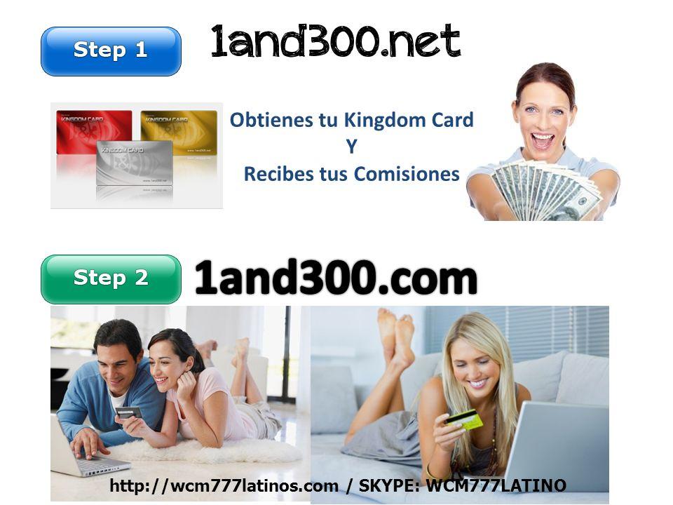 Obtienes tu Kingdom Card Y Recibes tus Comisiones http://wcm777latinos.com / SKYPE: WCM777LATINO