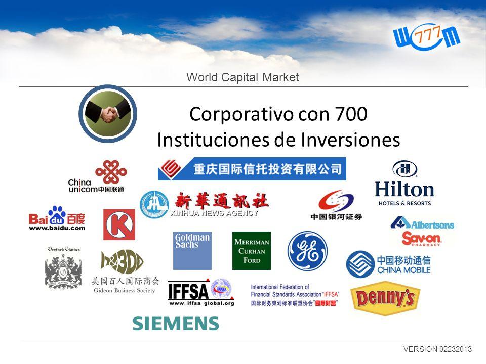 World Capital Market VERSION 02232013 Corporativo con 700 Instituciones de Inversiones