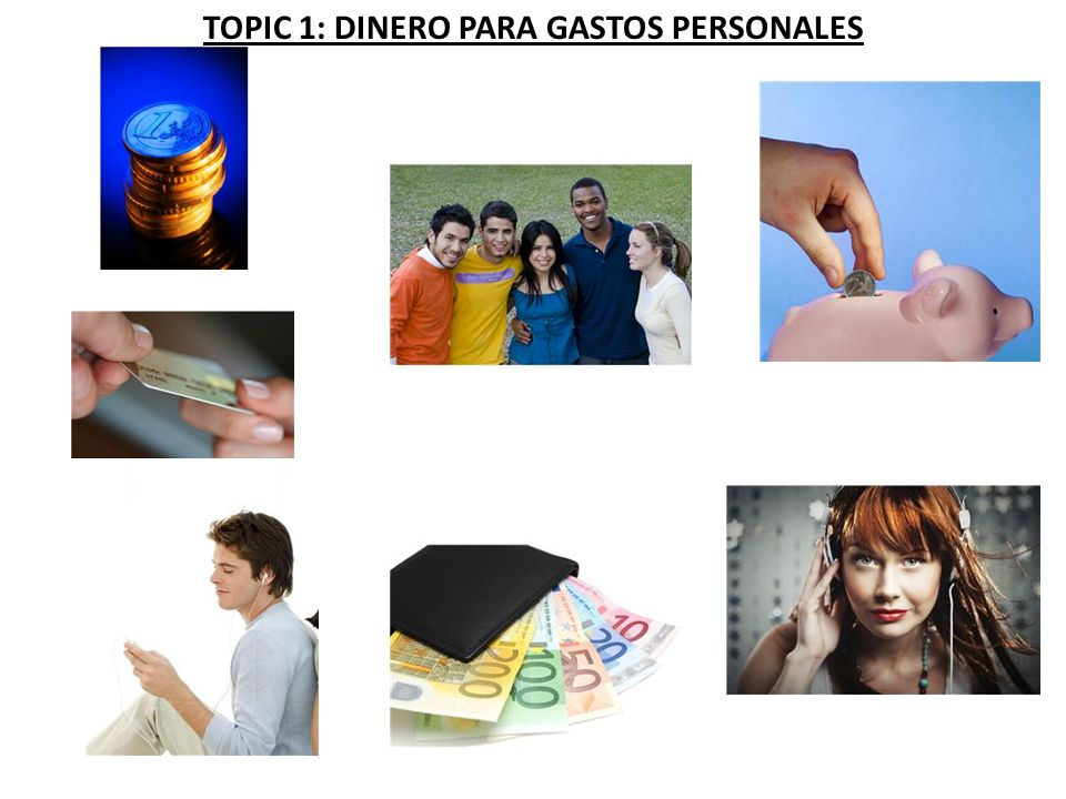 ACTIVIDAD 1: GASTO MI DINERO Work with a partner: discuss which of the following you both spend your money on.