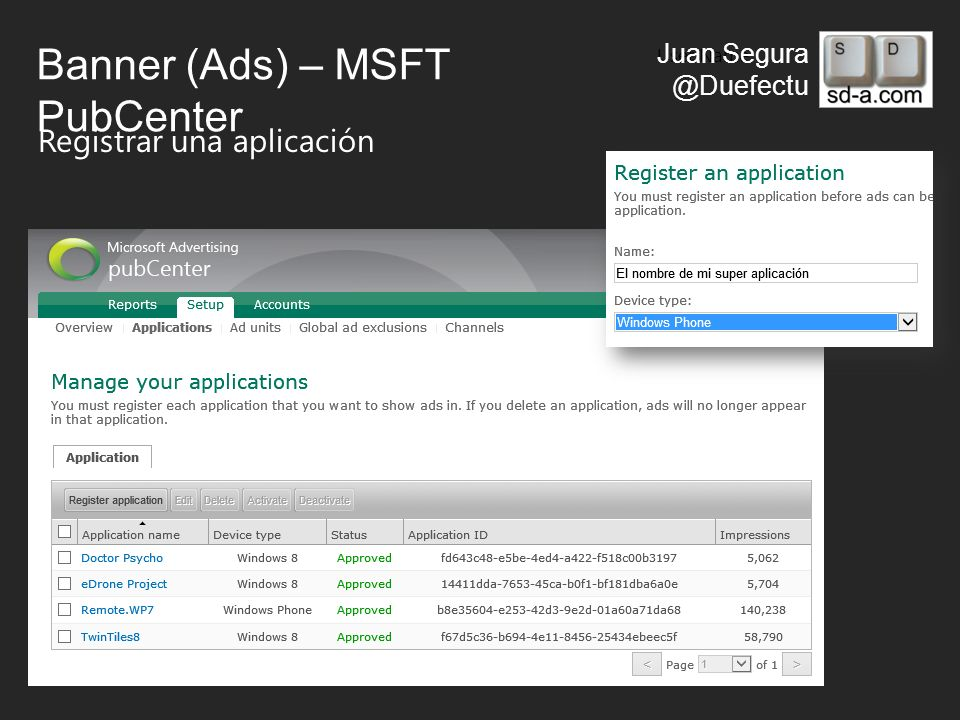 User Name Juan Segura @Duefectu Banner (Ads) – MSFT PubCenter Registrar una aplicación