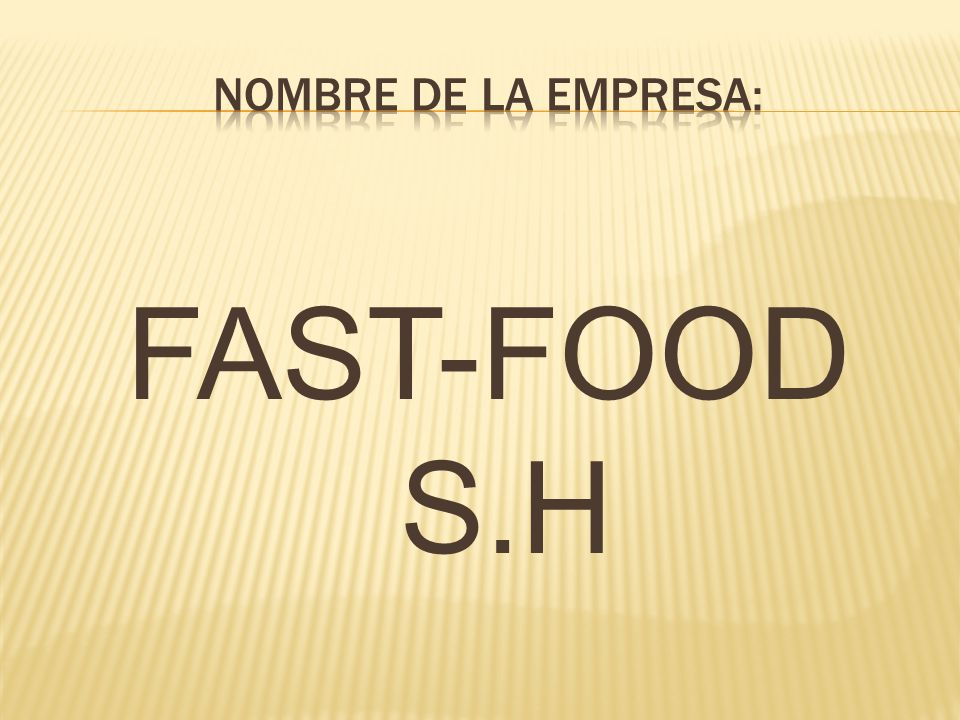 FAST-FOOD S.H