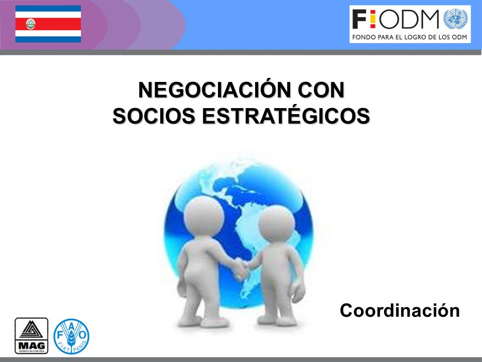 Coordinación NEGOCIACIÓN CON SOCIOS ESTRATÉGICOS