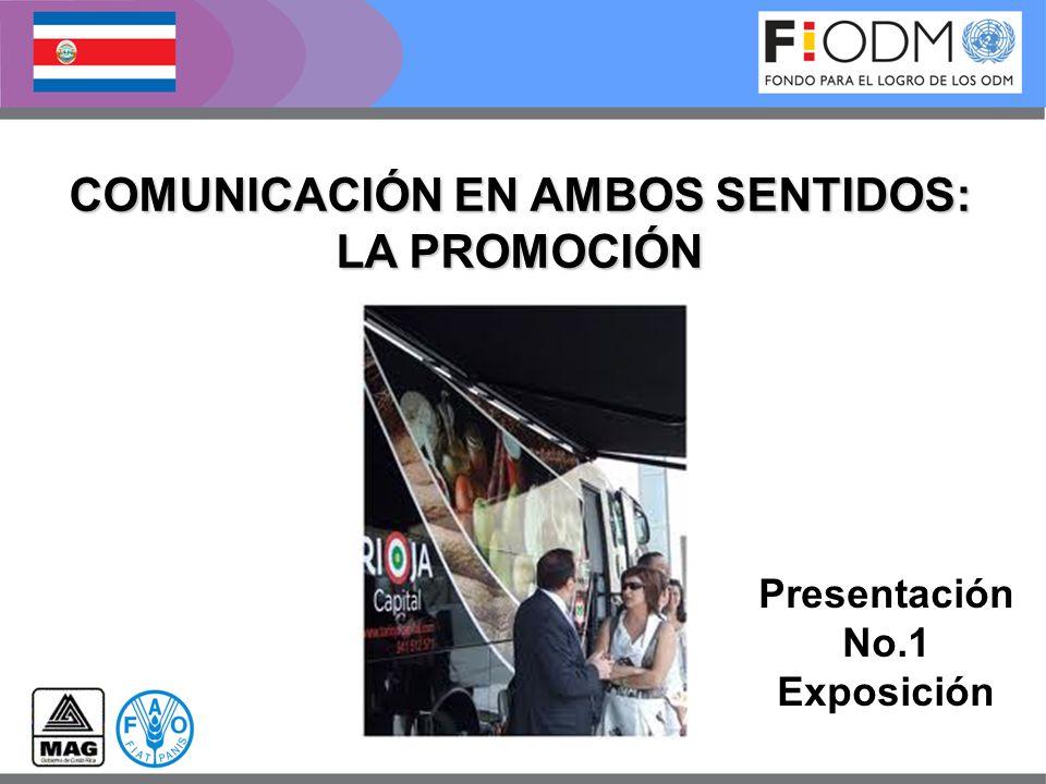 Presentación No.1 Exposición COMUNICACIÓN EN AMBOS SENTIDOS: LA PROMOCIÓN