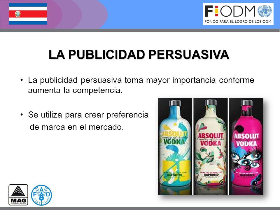 LA PUBLICIDAD PERSUASIVA La publicidad persuasiva toma mayor importancia conforme aumenta la competencia. Se utiliza para crear preferencia de marca e