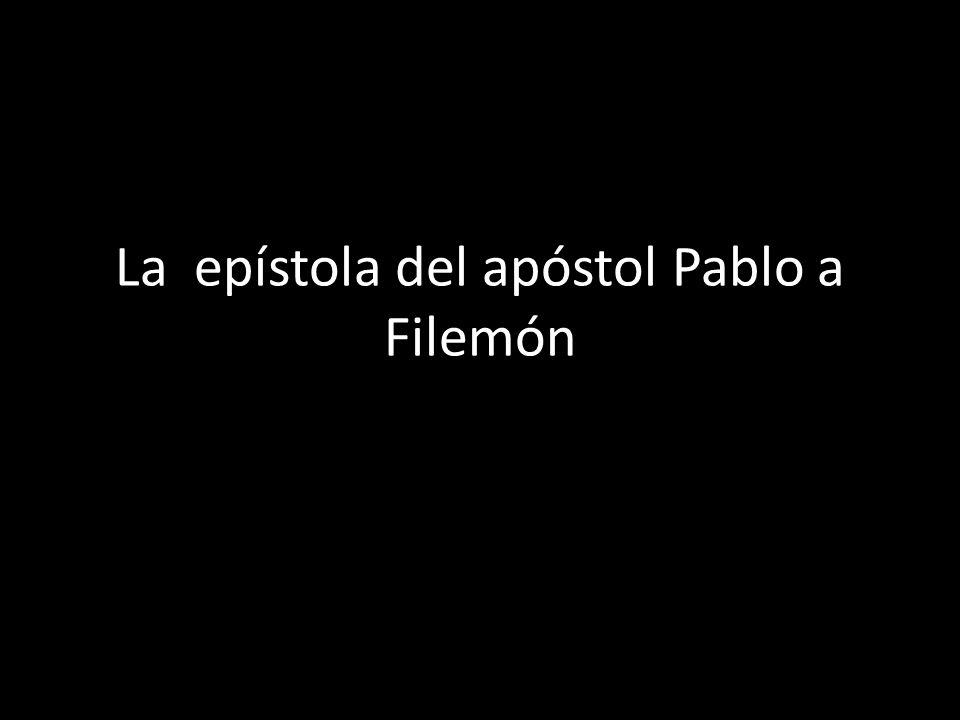 La epístola del apóstol Pablo a Filemón