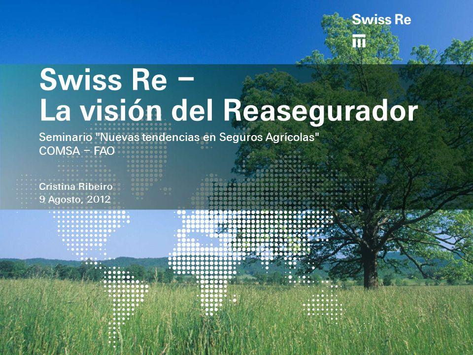 Swiss Re – La visión del Reasegurador Seminario