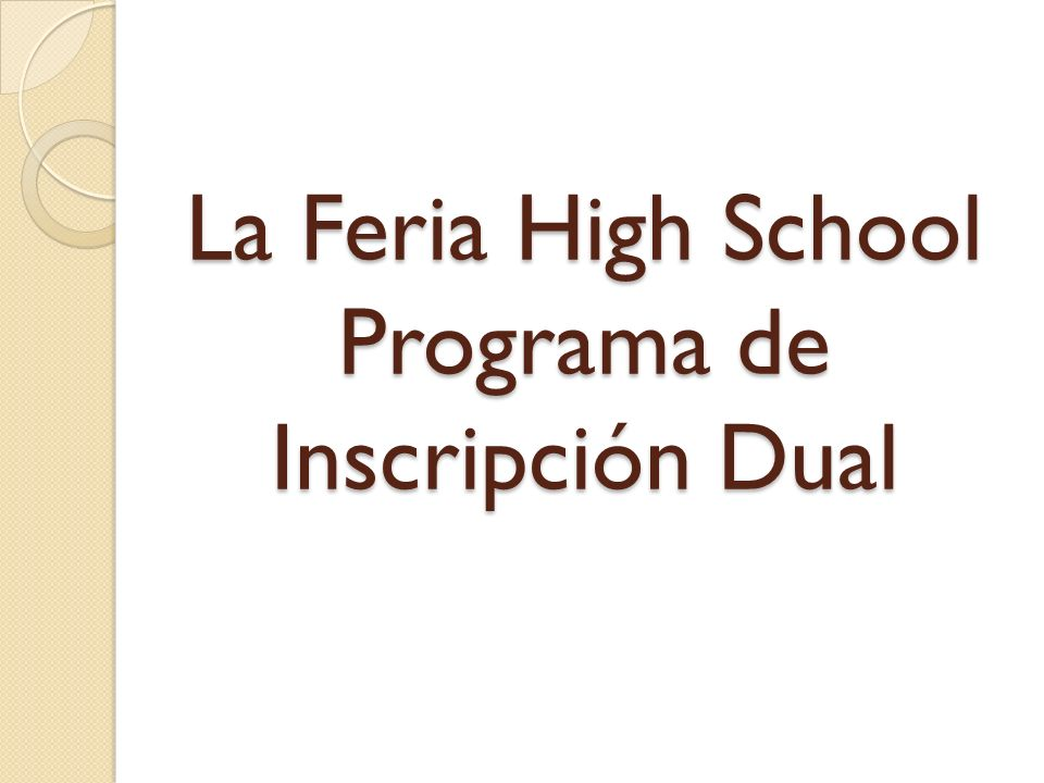 La Feria High School Programa de Inscripción Dual