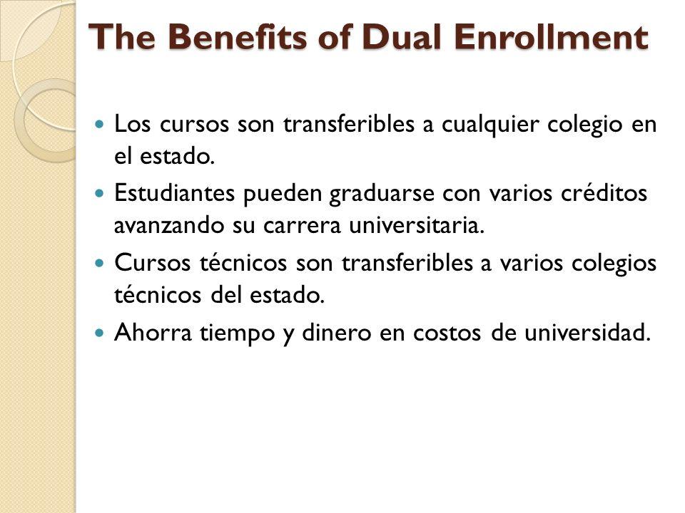 Los cursos son transferibles a cualquier colegio en el estado.