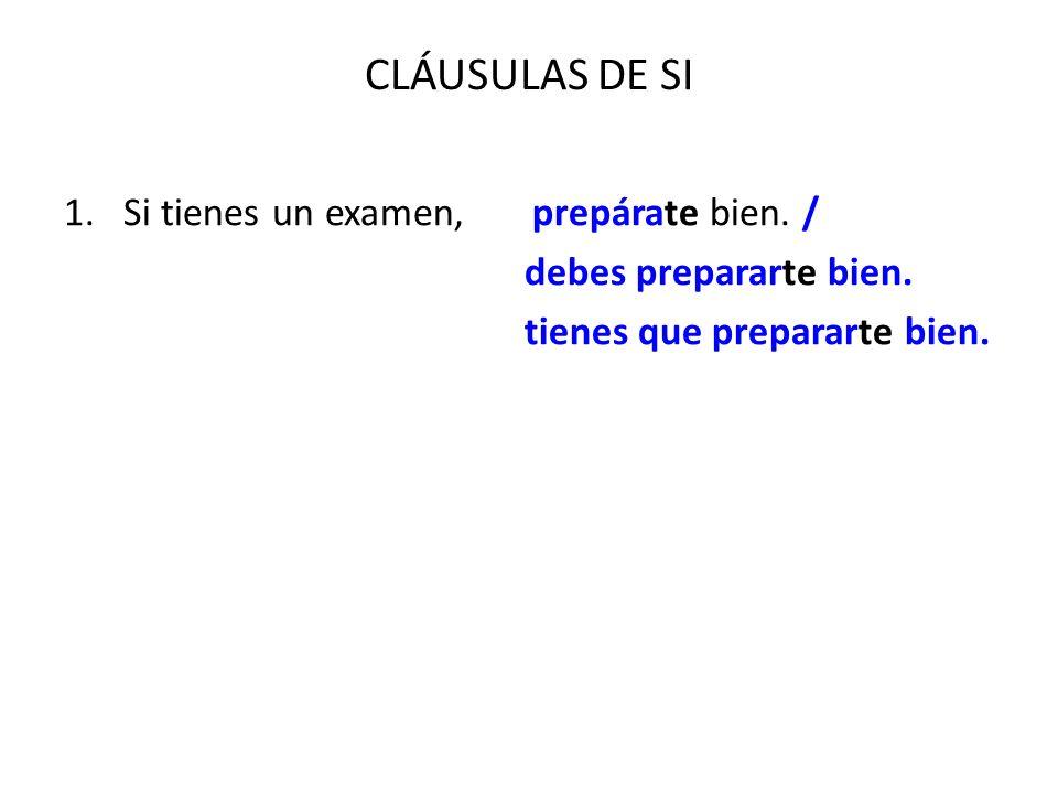 CLÁUSULAS DE SI 7.[Contexto: El forastero y el candelabro de plata].