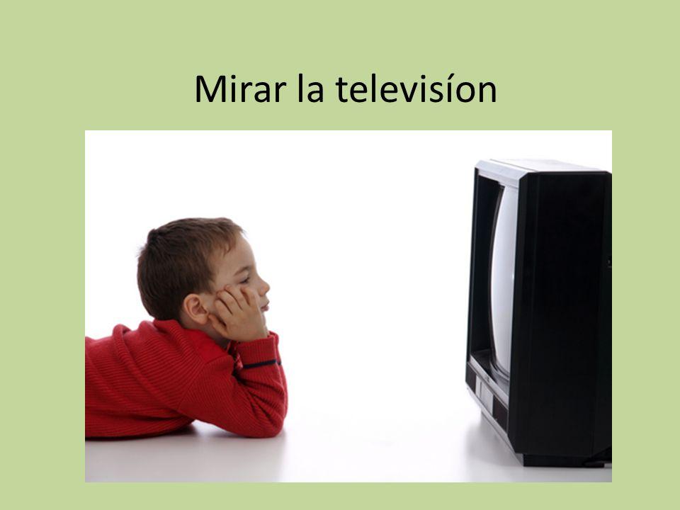 Mirar la televisíon