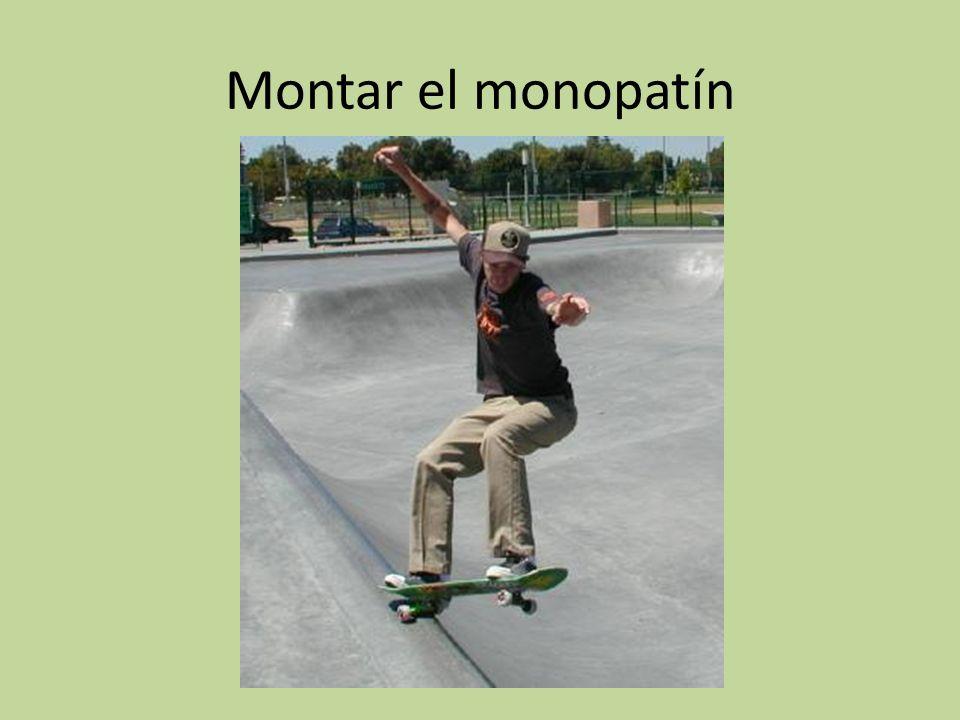 Montar el monopatín