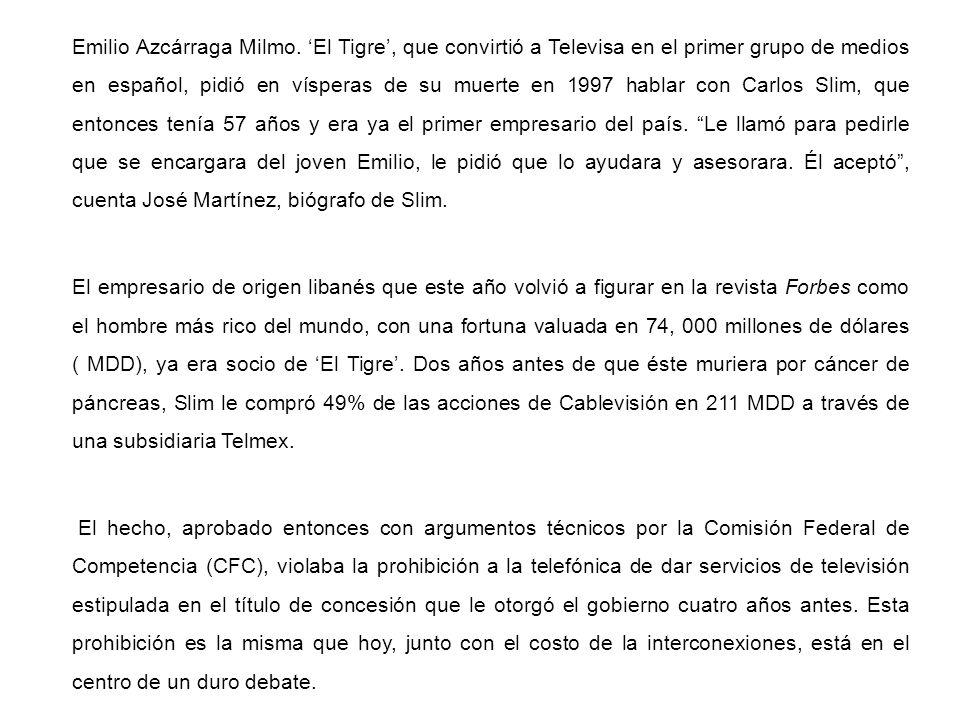 Emilio Azcárraga Milmo. El Tigre, que convirtió a Televisa en el primer grupo de medios en español, pidió en vísperas de su muerte en 1997 hablar con