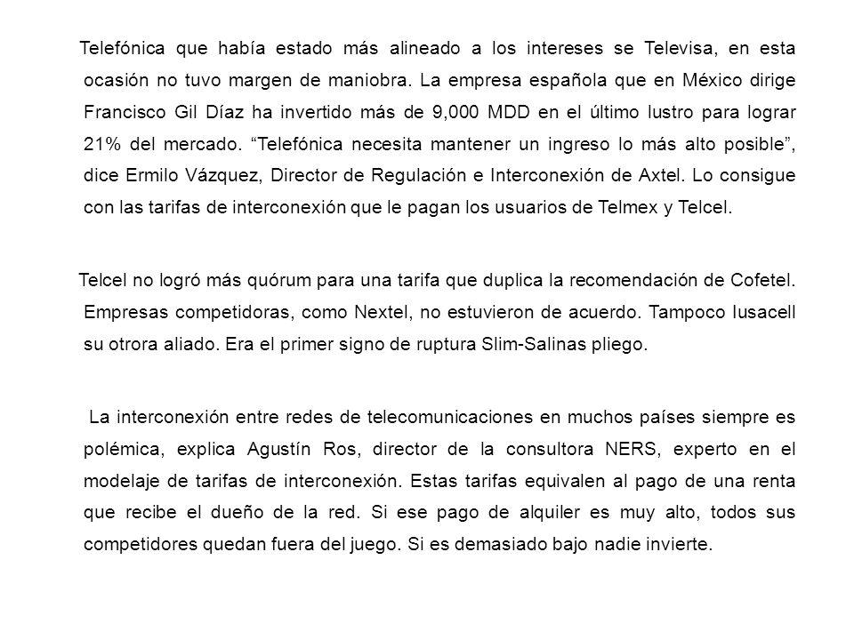 Telefónica que había estado más alineado a los intereses se Televisa, en esta ocasión no tuvo margen de maniobra. La empresa española que en México di