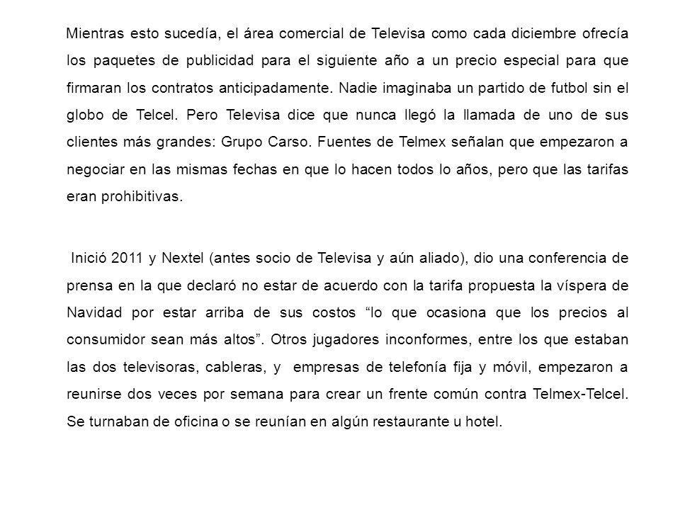 Mientras esto sucedía, el área comercial de Televisa como cada diciembre ofrecía los paquetes de publicidad para el siguiente año a un precio especial