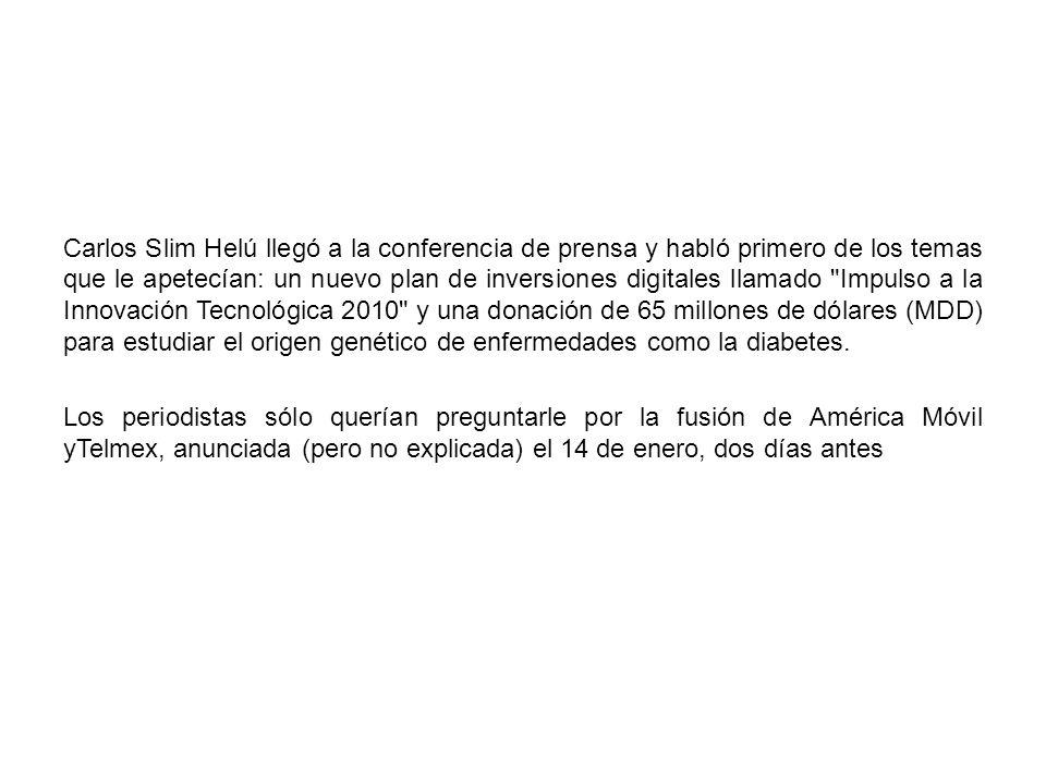 Carlos Slim Helú llegó a la conferencia de prensa y habló primero de los temas que le apetecían: un nuevo plan de inversiones digitales llamado