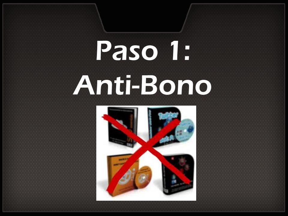 Paso 1: Anti-Bono