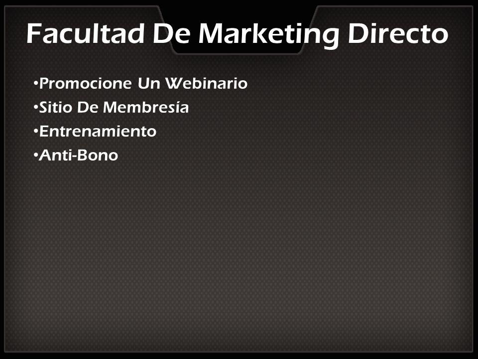 Facultad De Marketing Directo Promocione Un Webinario Sitio De Membresía Entrenamiento Anti-Bono