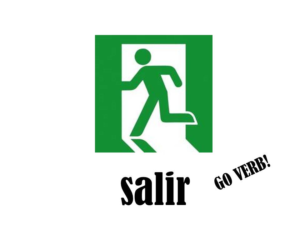 salir GO VERB!