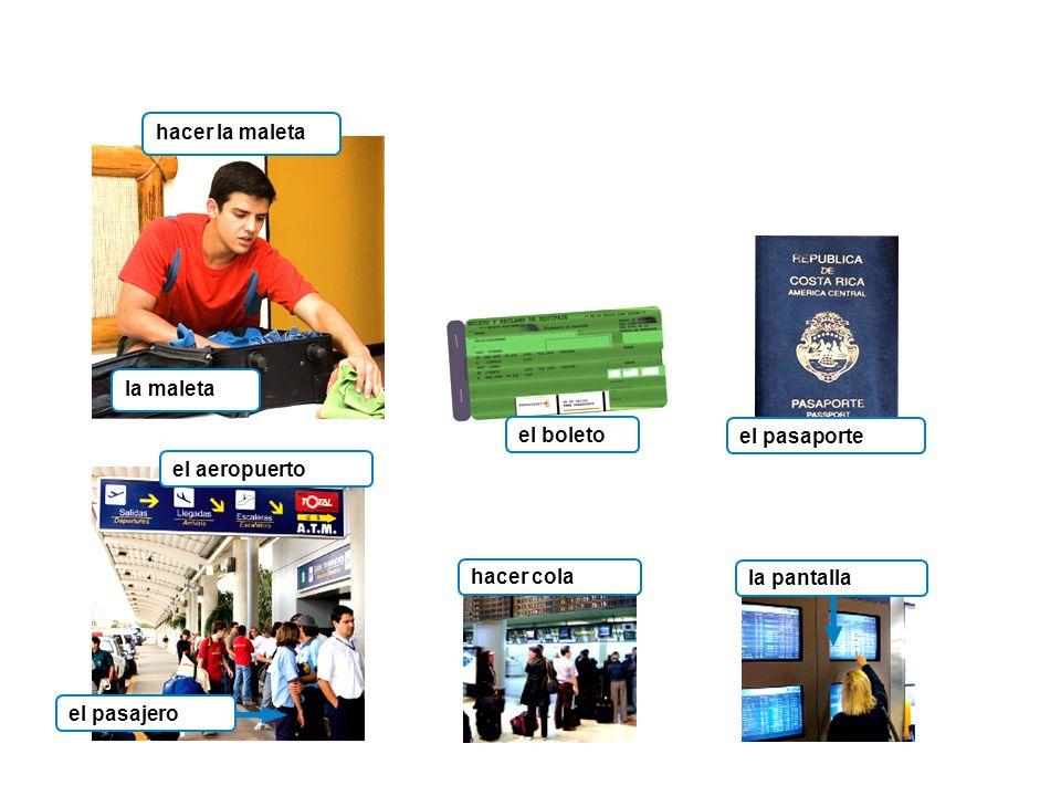 hacer cola el aeropuerto el pasajerola pantalla hacer la maleta la maleta el boleto el pasaporte