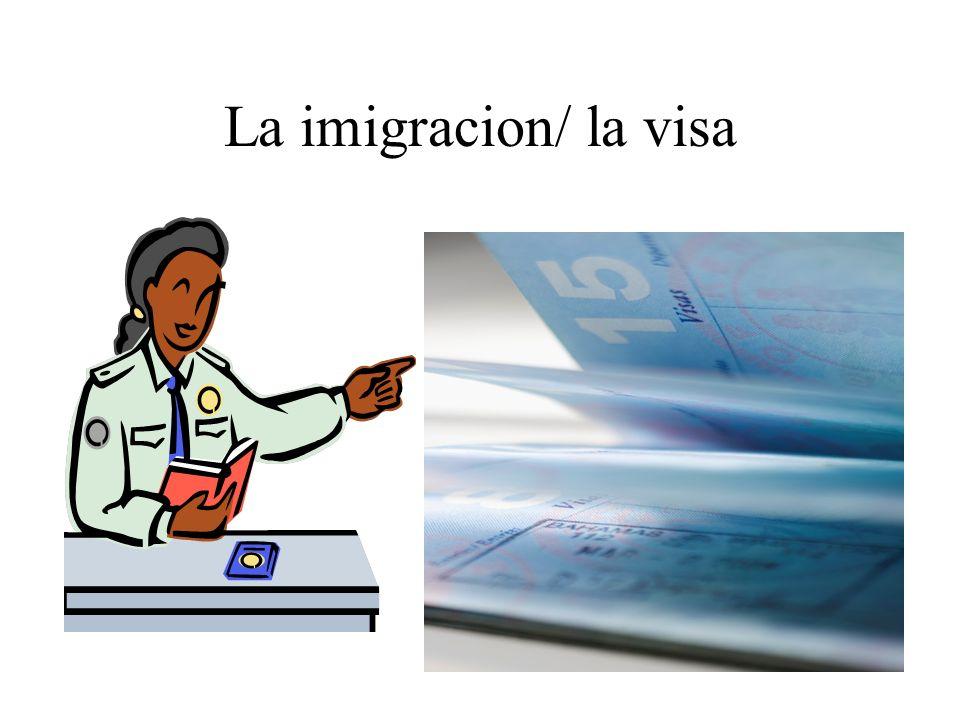 La imigracion/ la visa