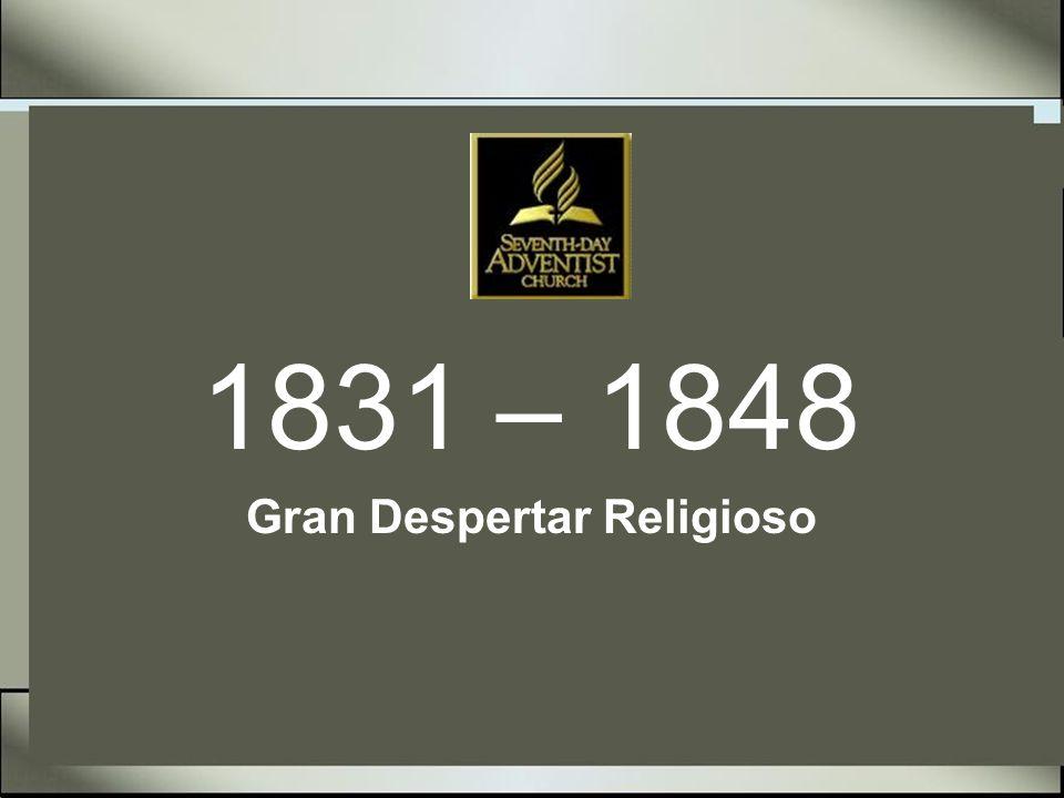 Historia de la Iglesia Adventista 1831 - 14 de Agosto Guillermo Miller, predicador e investigador, predica su primer sermón acerca de la venida de Cristo.