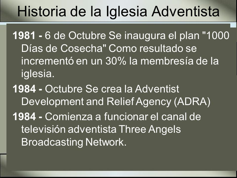 Historia de la Iglesia Adventista 1985 - Se lanza el plan mundial Cosecha 90.